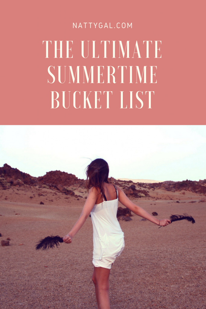 The Ultimate Summertime Bucket List