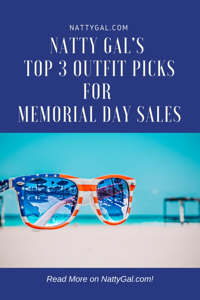 Top 3 Outfit Picks for Memorial Day Sales | Summer Outfits | Memorial Day Sales | Summer Trends