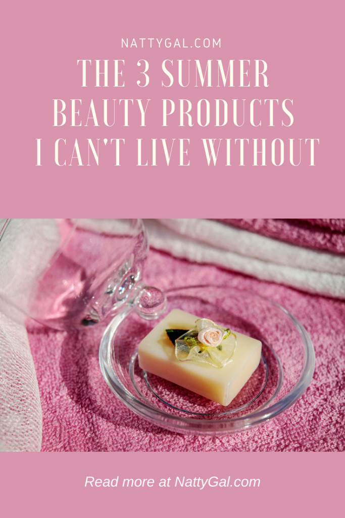 The 3 Summer Beauty Products I Can't Live Without | Best At-Home Beauty Treatments | Best Beauty Products