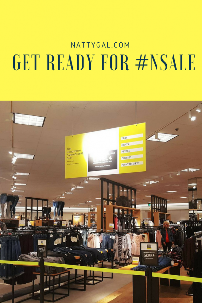 Get Ready for #NSale | NSale | #NSale | Nordstrom Anniversary Sale | 2018