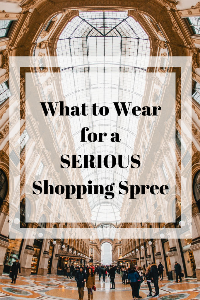 What to Wear for a SERIOUS Shopping Spree | Outfits for Shopping | Clothes to Shop In
