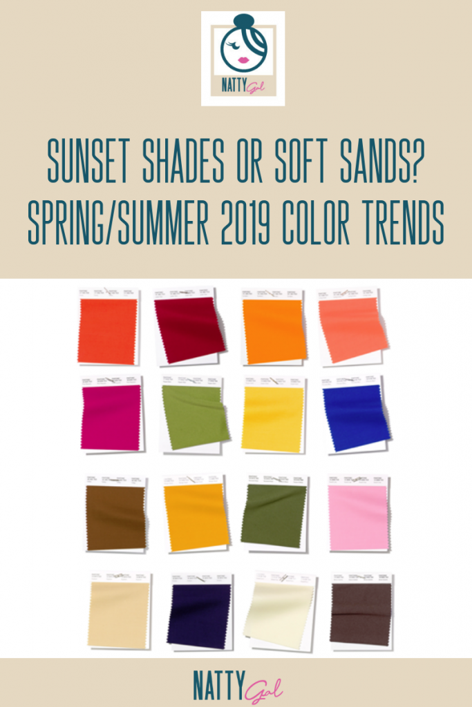 Spring/Summer 2019 Color Trends | How to Wear Monochromatic Tones | Sunset Shades for 2019 | Desert Shades for 2019