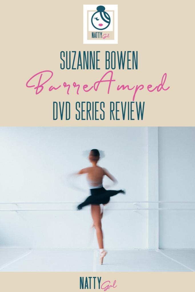 Suzanne Bowen BarreAmped DVD Series Review | Natty Gal
