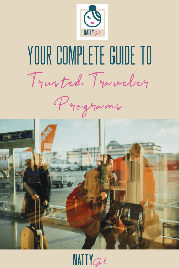 Complete Guide to Trusted Traveler Programs | CLEAR | TSA Pre-Check | Global Entry