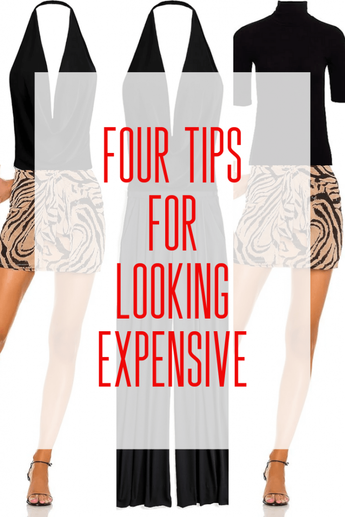 Four Tips for Looking Expensive
