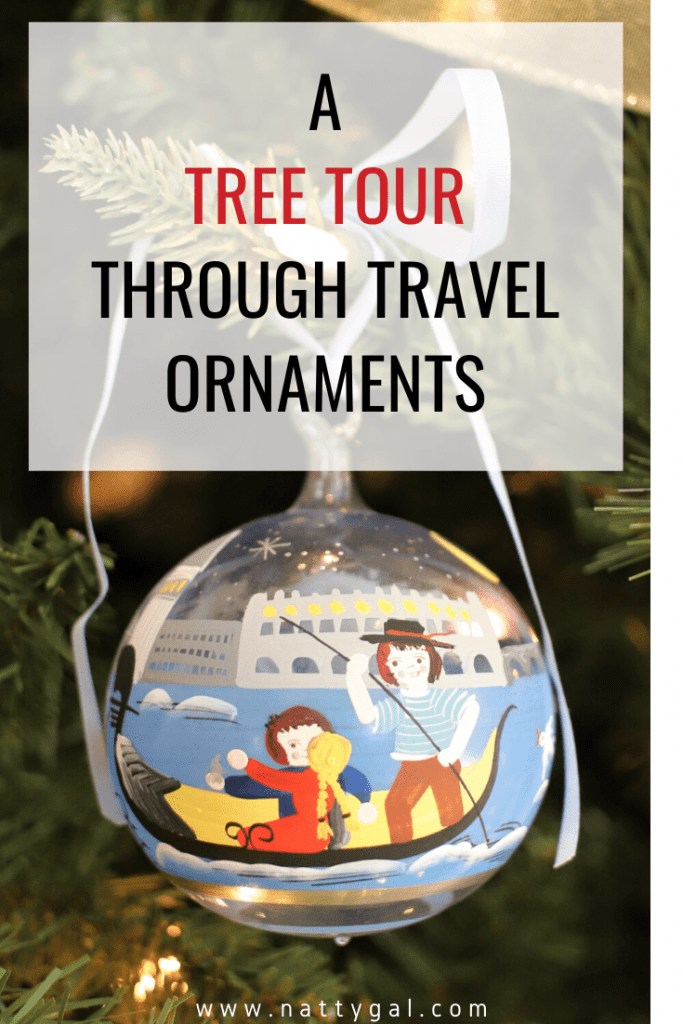 Join me for a tree tour that highlights some of our favorite travel ornaments and the stories behind them!   #travelornaments