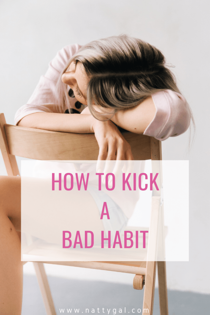 Bad habits.  We all have them.  Today's post will teach you how to kick a bad habit to the curb!  And I'm also sharing what bad habit I'm working on this year! #habits #kickyourbadhabit #thepowerofhabits