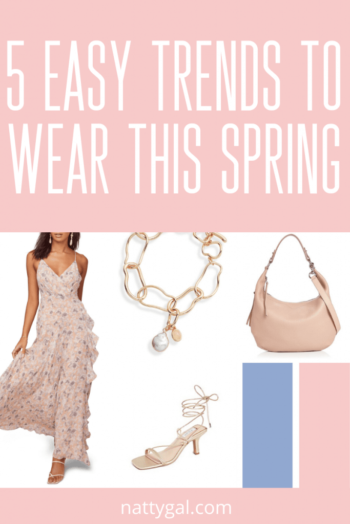 Easy Trends to Wear This Spring | Spring Trends | Spring 2020 Trends