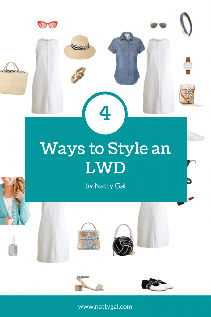 Today I'm sharing 4 ways to style an LWD!  This natty staple is a great addition to your summer closet The heavier denim assures it will work well into fall.